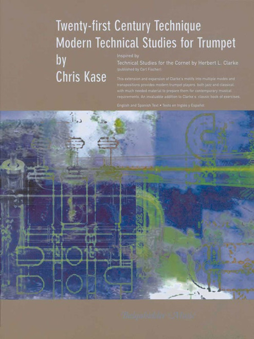 Twenty-First Century Technique: Modern Technical Studies for Trumpet by Chris Kase