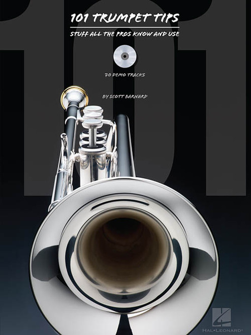 101 Trumpet Tips: Stuff All the Pros Know and Use by Scott Barnard (Book/CD Set)