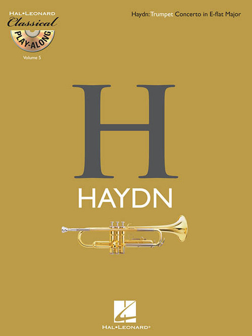 Hal Leonard Classical Play-Along for Trumpet - Haydn: Trumpet Concerto in E-flat Major (Book/CD Set)