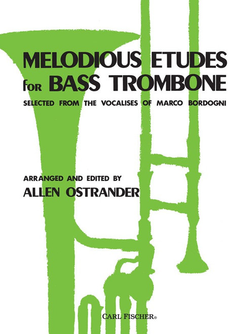 Melodious Etudes for Bass Trombone Selected from the Vocalises of Marco Bordogni by Allen Ostrander