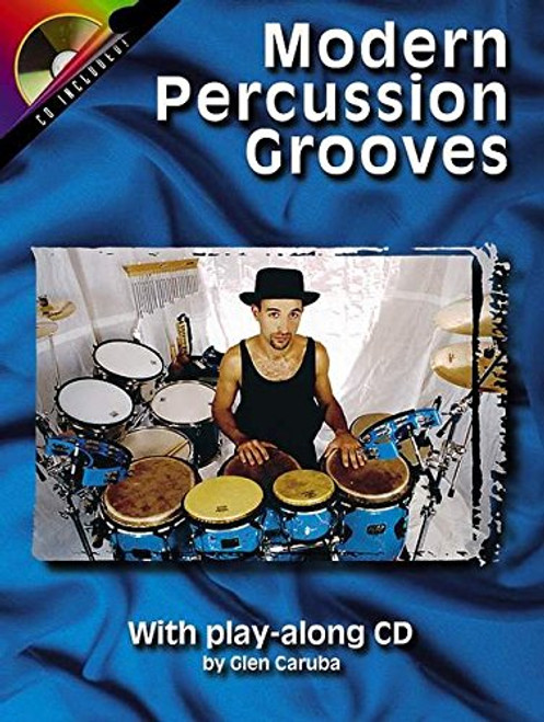 Modern Percussion Grooves with Play-Along CD by Glen Caruba (Book/CD Set)