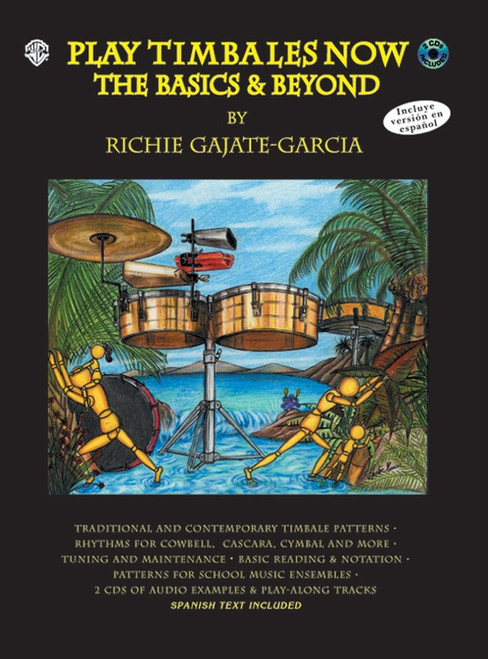 Play Timbales Now: The Basics & Beyond by Richie Gajate-Garcia (Book/CD Set)