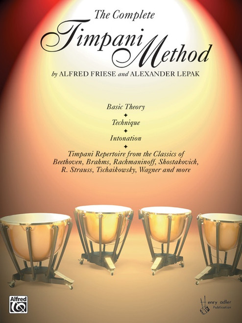 The Completel Timpani Method by Alfred Friese & Alexander Lepak