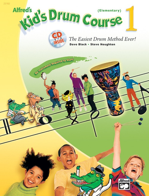 Alfred's Kid's Drum Course 1 (Elementary) by Dave Black & Steve Houghton (Book/CD Set)
