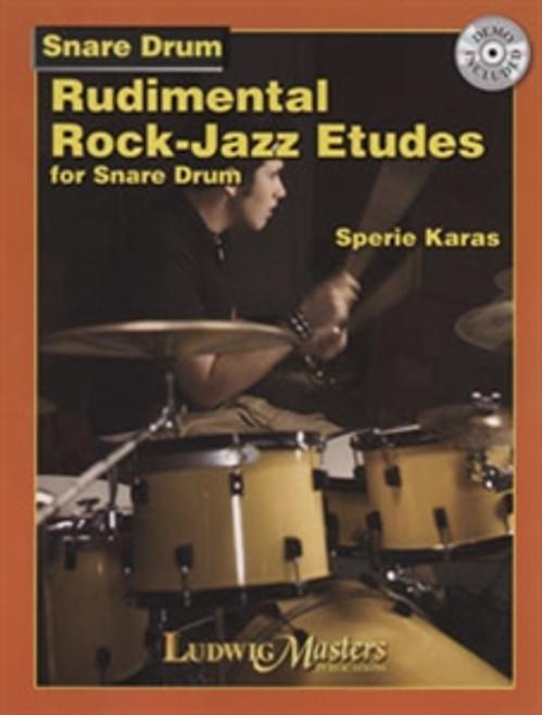 Rudimental Rock-Jazz Etudes for Snare Drum by Sperie Karas