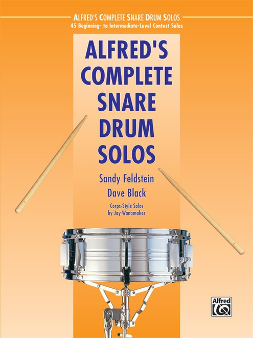 Alfred's Completel Snare Drum Solos by Sandy Feldstein & Dave Black
