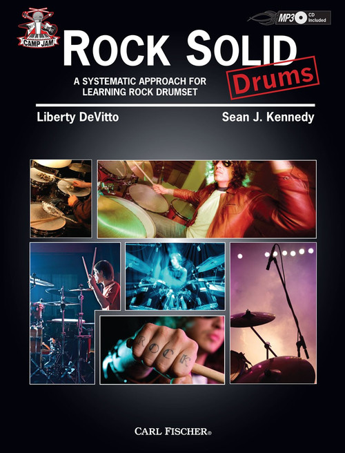Camp Jam: Rock Solid Drums - A Systematic Approach for Learning Rock Drumset by Liberty DeVitto & Sean J. Kennedy (Book/CD Set)