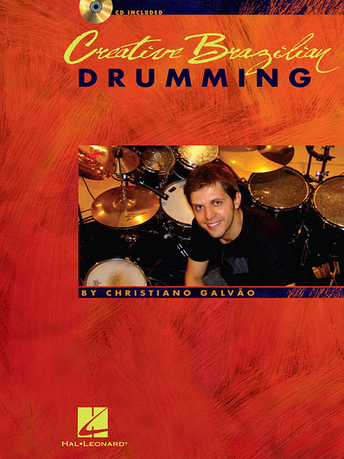 Creating Brazilian Drumming for Drumset by Christiano Galvão (Book/CD Set)