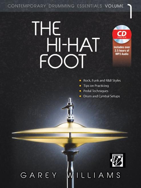 Contemporary Drumming Essentials Volume 1: The Hi-Hat Foot by Garey Williams (Book/CD Set)