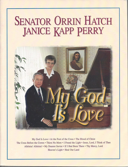 My God is Love - Janice Kapp Perry - Piano Vocal Songbook