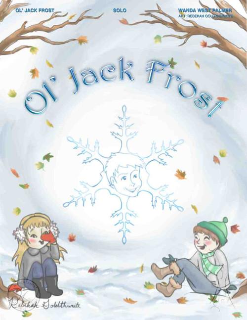 Ol' Jack Frost - Wanda West Palmer - Vocal Solo