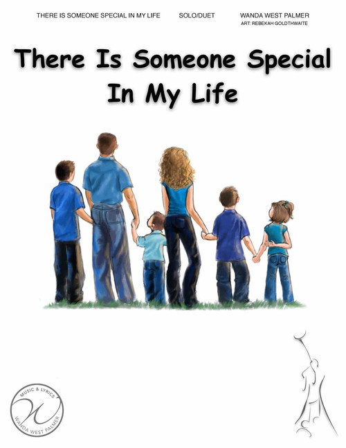 There is Someone Special in my Life - Wanda West Palmer - Vocal Solo or Duet