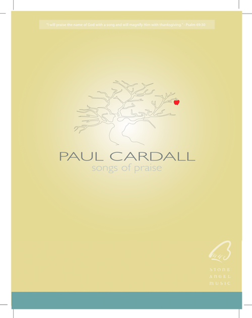 Songs of Praise - Paul Cardall - Piano & Vocal Songbook