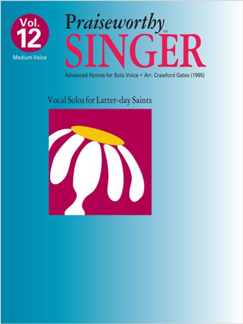 Praiseworth Singer Volume 12: Advanced Hymns for Solo Voice