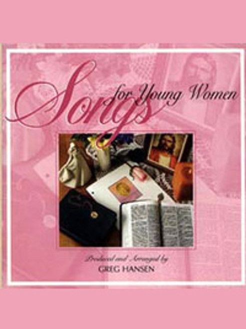 Songs for Young Women Volume 1 - Songbook