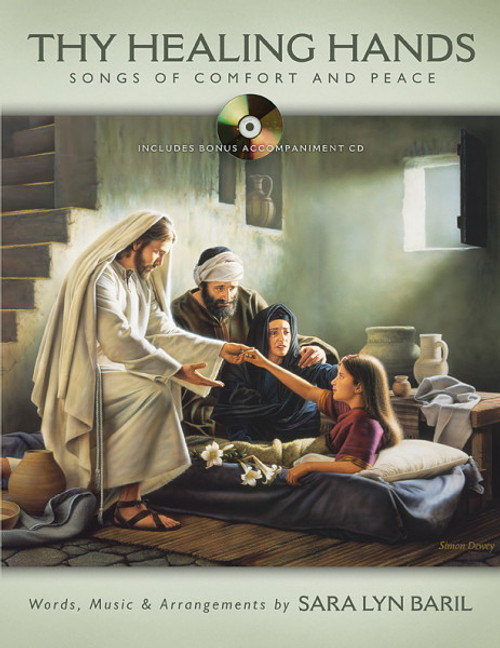 Thy Healing Hands: Songs of Comfort and Peace (Book/CD Set) - Sara Lyn Baril - Songbook
