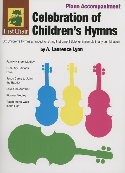 Celebration of Children's Hymns by A. Laurence Lyon for Piano Accompaniment