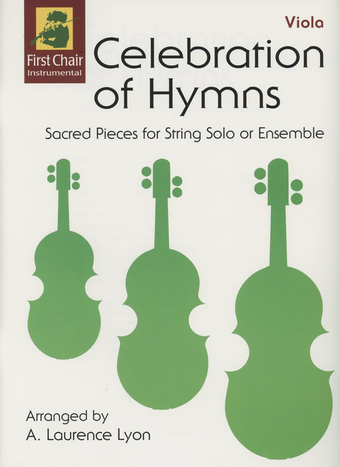 Celebration of Hymns by A. Laurence Lyon for Viola