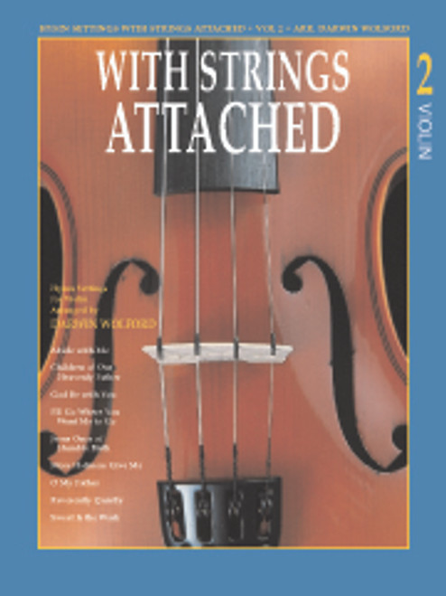 With Strings Attached, Volume 2 - Violin