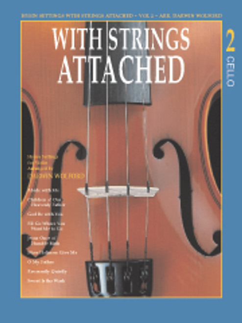 With Strings Attached, Volume 2 - Cello