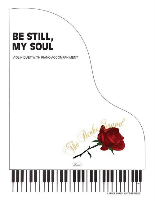 Be Still, My Soul - Violin Duet with Piano Accompaniment