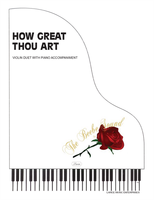 How Great Thou Art - Violin Duet with Piano Accompaniment