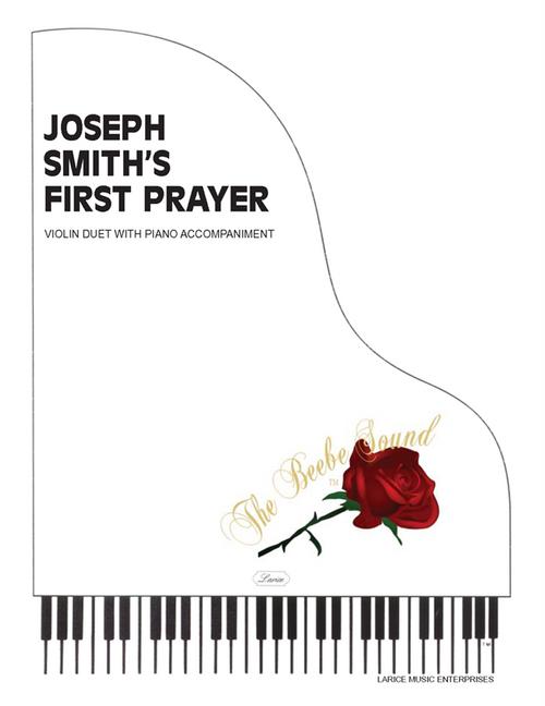 Joseph Smith's First Prayer - Violin Duet with Piano Accompaniment