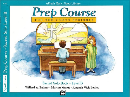 Alfred's Basic Piano Library Prep Course for the Young Beginner - Sacred Solo Book, Level B