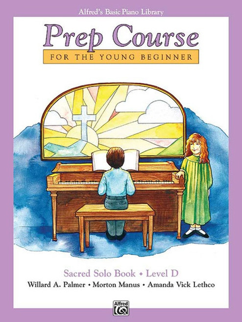 Alfred's Basic Piano Library Prep Course for the Young Beginners - Sacred Solo Book, Level D