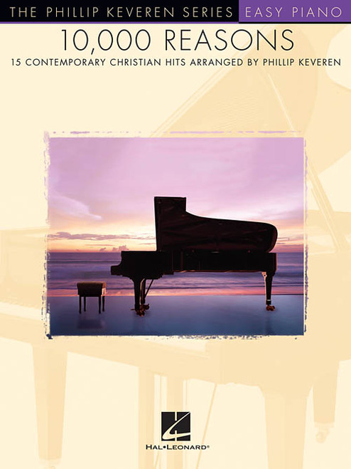 The Phillip Keveren Series: 10,000 Reasons for Easy Piano