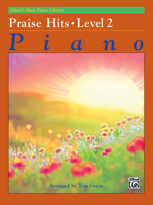 Alfred's Basic Piano Library: •Praise Hits, Level 2