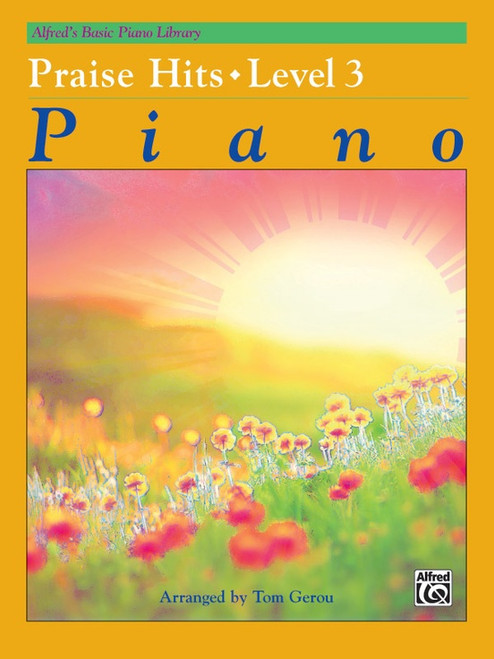 Alfred's Basic Piano Library: •Praise Hits, Level 3
