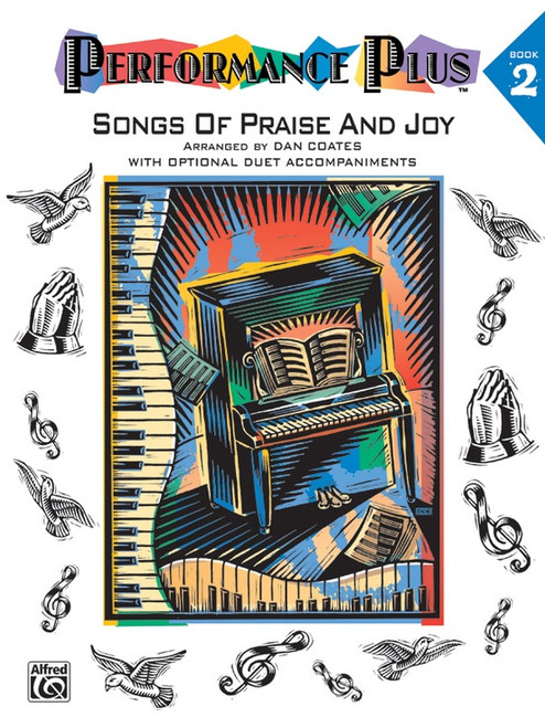 Performance Plus: •Songs of Praise and Joy, Book 2 for Big-Note Piano