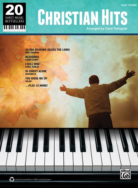 20 Sheet Music Bestsellers: •Christian Hits for Easy Piano by Carol Tornquist
