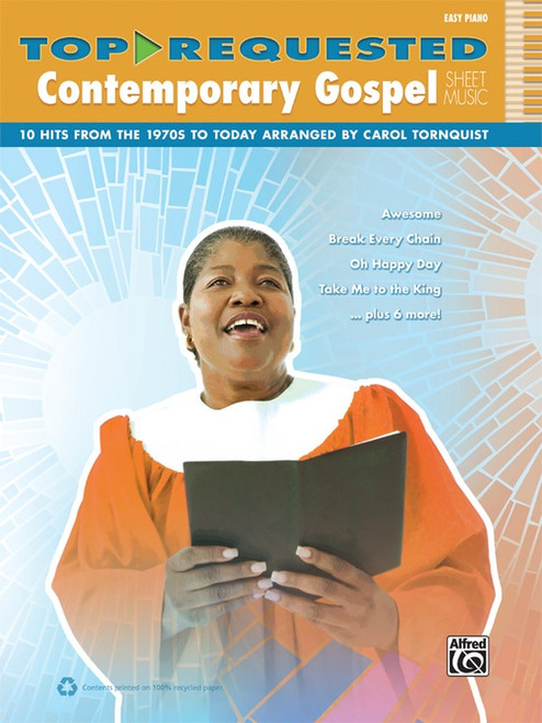 Top Requested Contemporary Gospel Sheet Music: •10 Hits from the 1970s to Today for Easy Piano