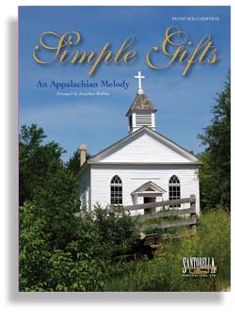 Simple Gifts: •An Appalachian Melody Sheet Music for Intermediate to Advanced Piano Solo