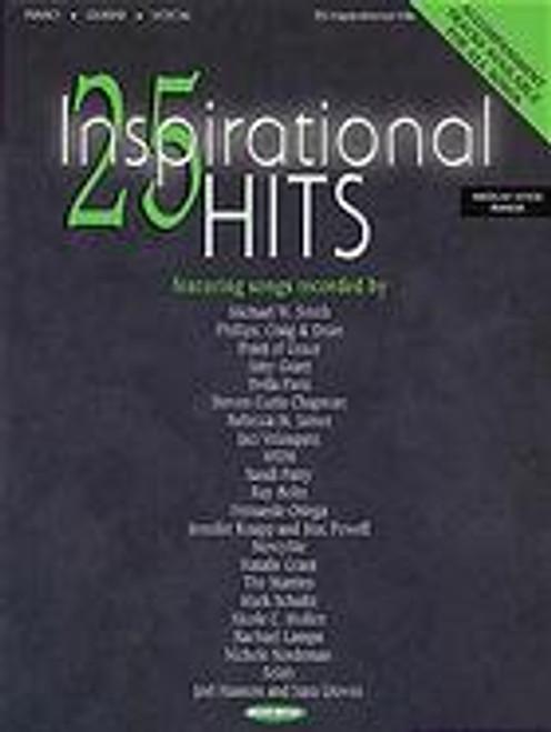 25 Inspirational Hits for Piano / Medium Range Vocal / Guitar