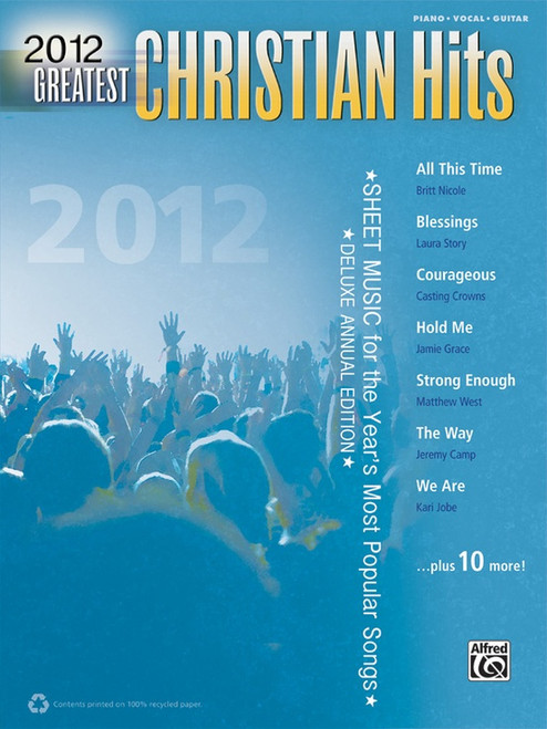2012 Greatest Christian Hits for Piano / Vocal / Guitar