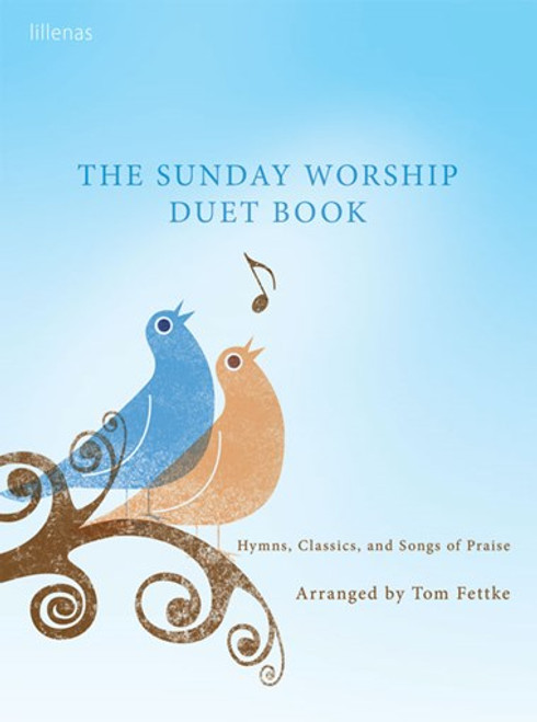 The Sunday Worship Duet Book for Vocal Duets