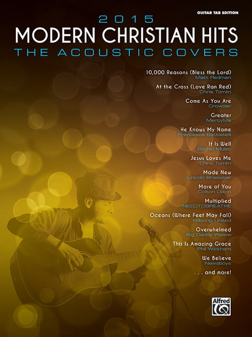 2015 Modern Christian Hits: •The Acoustic Covers for Guitar