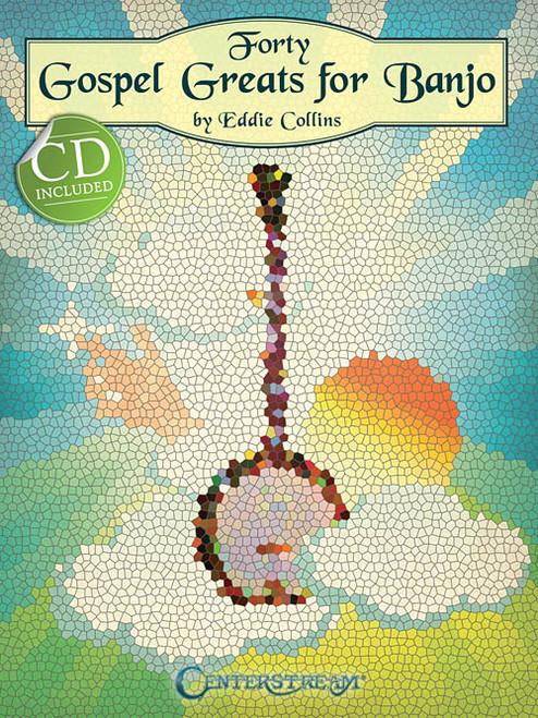 Forty Gospel Greats for Banjo (Book/CD Set)