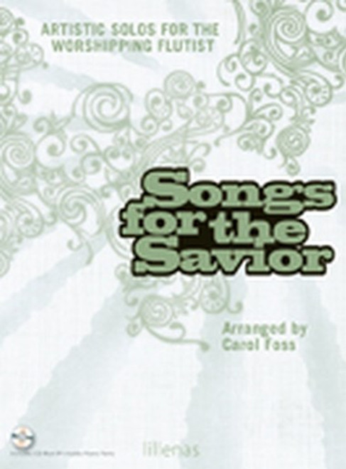 Songs for the Savior (Book/CD Set) for Flute