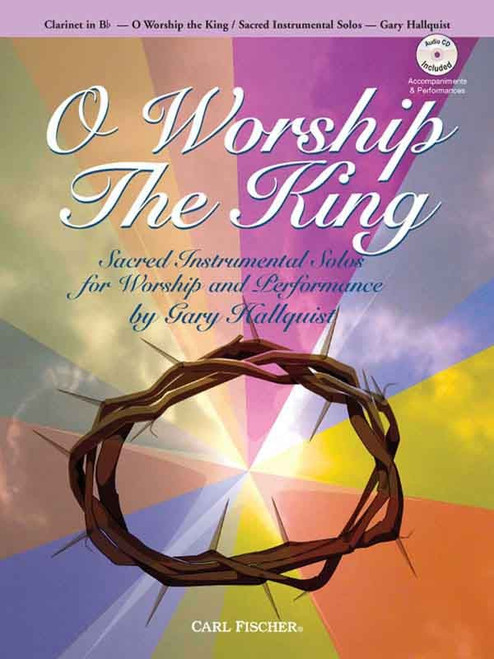 O Worship The King (Book/CD Set) for Clarinet in B♭
