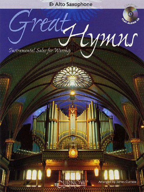 Great Hymns: •Instrumental Solos for Worship (Book/CD Set) for E♭ Alto Saxophone