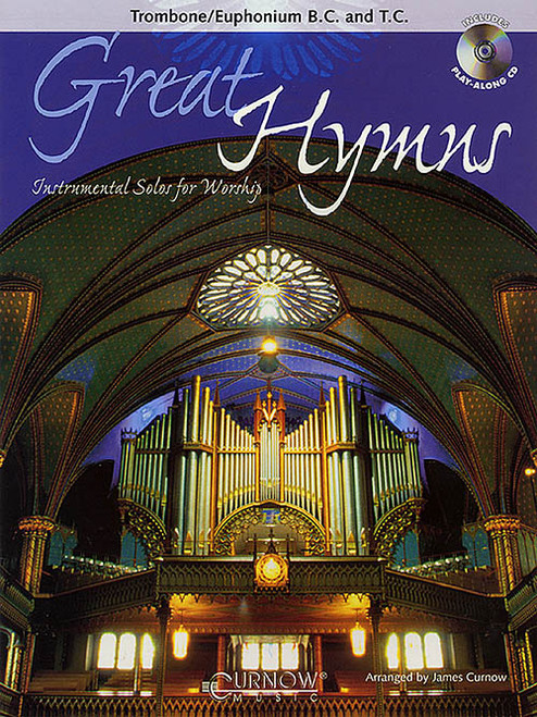 Great Hymns: •Instrumental Solos for Worship (Book/CD Set) for Trombone / Euphonium B.C. & T.C.