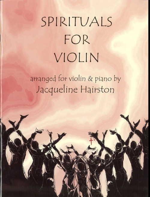 Spirituals for Violin by Jacqueline Hairston