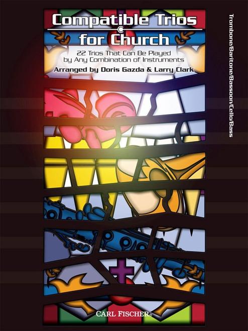Compatible Trios for Church for Trombone / Baritone / Bassoon / Cello / Bass