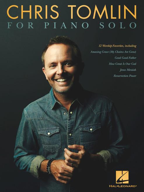 Chris Tomlin for Piano Solo - Piano Songbook