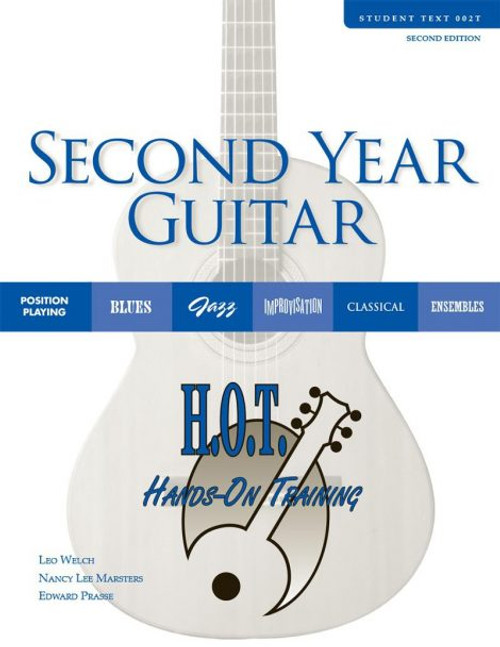 Class Guitar Resources Methods - Second Year Guitar Student Text (Second Edition) by Leo Welch, Nancy Lee Marsters & Edward Prasse
