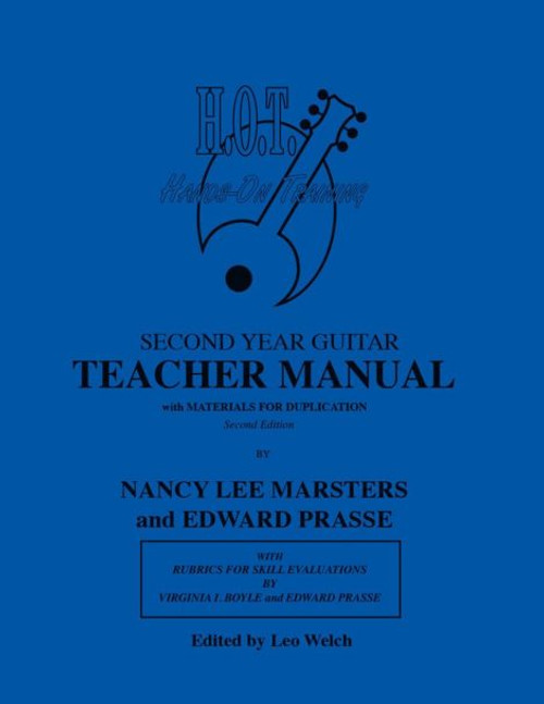 Class Guitar Resources Methods - Second Year Guitar Teacher Manual (Second Edition) by Nancy Lee Marsters & Edward Prasse